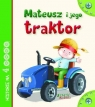 Mateusz i jego traktor