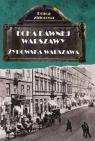 Echa dawnej Warszawy Żydowska Warszawa