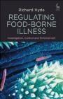 Regulating Food-Borne Illness Richard Hyde
