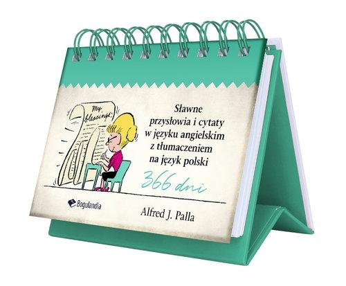 Sławne przysłowia i cytaty w języku angielskim z tłumaczeniem na język polski Palla J. Alfred