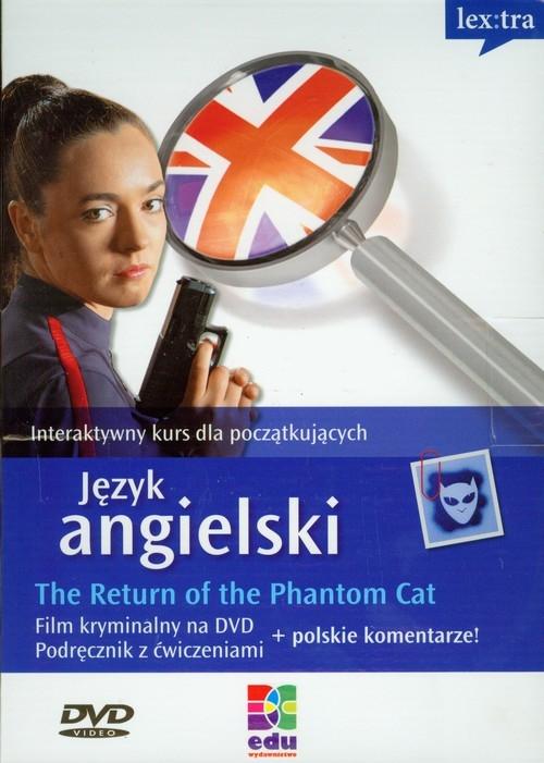 Język angielski The return of the Phantom Cat