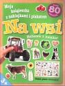 Moja książeczka z naklejkami i plakatem - Na wsi