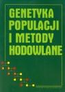Genetyka populacji i metody hodowlane Żuk Bolesław, Wierzbicki Heliodor, Zatoń-Dobrowolska Magdalena