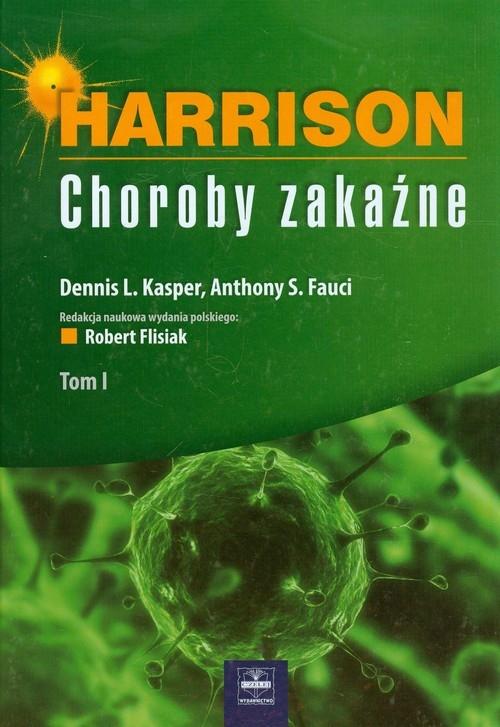 Harrison Choroby zakaźne Tom 1 Kasper Dennis L., Fauci Anthony S.