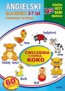 Angielski dla dzieci 3-7 lat Ćwiczenia z kurką Koko