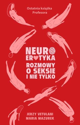 Neuroerotyka Jerzy Vetulani