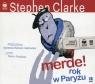 Merde Rok w Paryżu  (Audiobook) Clarke Stephen
