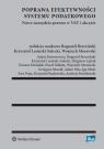Poprawa efektywności systemu podatkowego Nowe narzędzia prawne w VAT i Brzeziński Bogumił, Lasiński-Sulecki Krzysztof, Morawski Wojciech