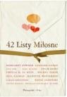42 Listy Miłosne  Knelman Joshua, Porter Rosalinda, Smolińska Renata (red.)