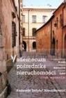 Vademecum pośrednika nieruchomości. Nowe wydanie Brzeski Wladysław Jan Dobrowolski Grzegorz Sędek Szymon