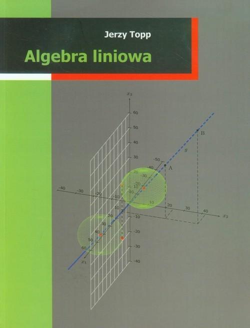 Algebra liniowa Topp Jerzy