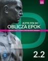 Oblicza epok. Język polski. Podręcznik. Klasa 2. Część 2