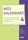 Mój kalendarz cz.4 Agnieszka Borowska-Kociemba, Małgorzata Krukowska