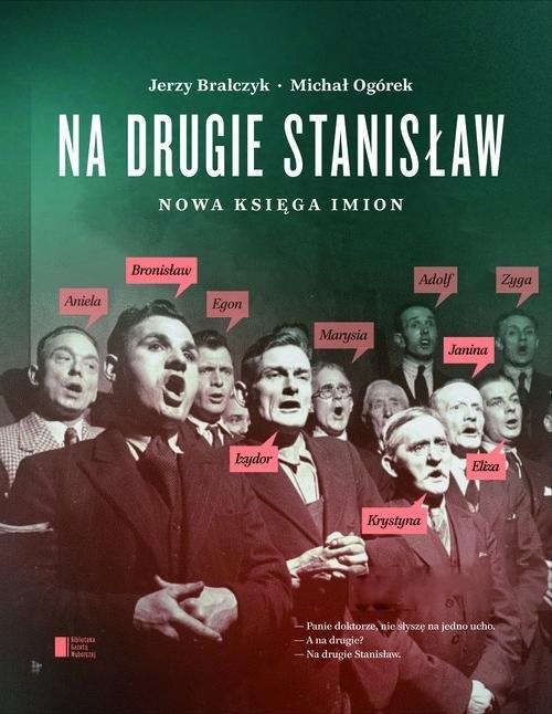 Na drugie Stanisław Bralczyk Jerzy, Ogórek Michał