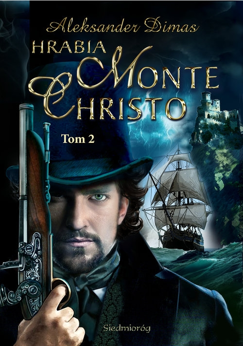 Hrabia Monte Christo Tom 2