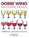 Dobre wino na każdą okazję
