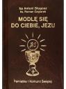 Modlę się do Ciebie, Jezu bp Antoni Długosz, ks. Roman Ceglarek