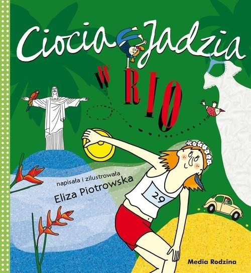 Ciocia Jadzia w Rio Piotrowska Eliza