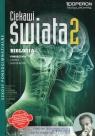 Ciekawi świata 2. Biologia 2. Podręcznik. Zakres rozszerzony
