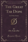 The Great Tab Dope