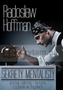 SEKRETY MENTALISTY Radosław Hoffman