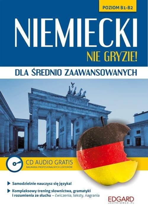 Niemiecki nie gryzie! dla średnio zaawansowanych opracowanie zbiorowe