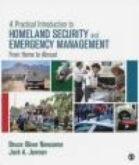 A Practical Introduction to Homeland Security and Emergency Management Jack Jarmon, Bruce Oliver Newsome
