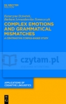 Complex Emotions and Grammatical Mismatches