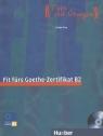 Fit Furs Goethe Zertifikat B2 LB mit CD
