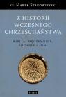 Z historii wczesnego chrześcijaństwa