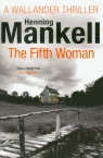 Kurt Wallander 6 Fifth Woman
