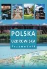 Polska Uzdrowiska Przewodnik