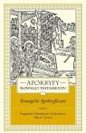 Apokryfy Nowego Testamentu Ewangelie apokryficzne Tom 1 część 1