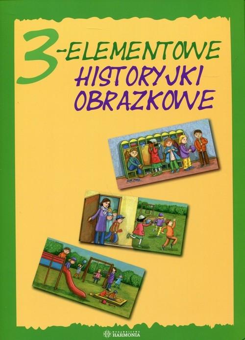 3-elementowe historyjki obrazkowe Praca Zbiorowa.