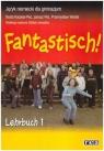 Fantastisch! 1. Język niemiecki dla gimnazjum. Podręcznik 196/02 Karpeta-Peć Beata, Peć Janusz, Wolski Przemysław