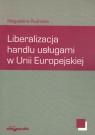 Liberalizacja handlu usługami w Unii Europejskiej
