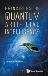 Principles of Quantum Artificial Intelligence Andreas Wichert