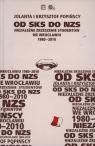 Od SKS do NZS Niezależne Zrzeszenie Studentów we Wrocławiu 1980-2010