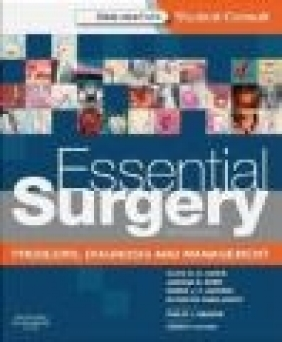 Essential Surgery Clive R G Quick