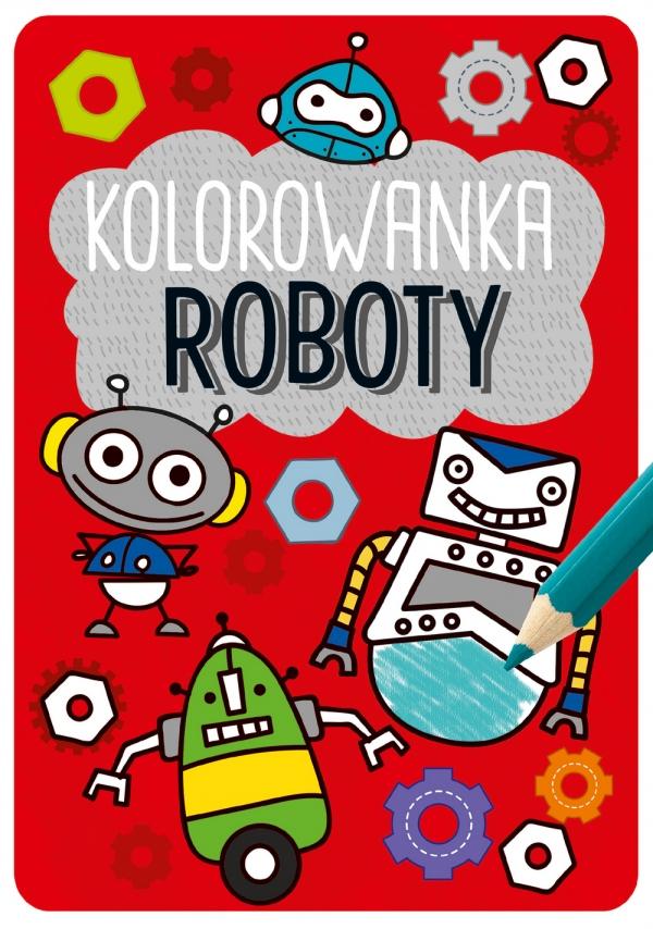 Kolorowanka Roboty opracowanie zbiorowe