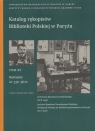 Katalog rękopisów Biblioteki Polskiej w Paryżu Tom XV Rękopisy nr Roszkowski Arkadiusz