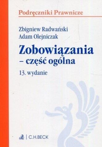 Zobowiązania część ogólna Radwański Zbigniew, Olejniczak Adam