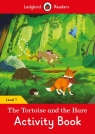 The Tortoise and the Hare Activity Book - Ladybird Readers Level 1