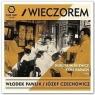 Włodek Pawlik, Józef Czechowicz - Wieczorem CD praca zbiorowa