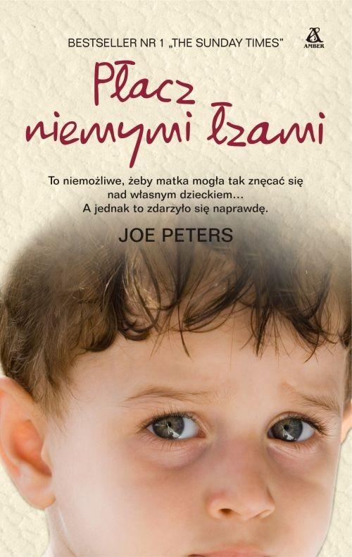 Płacz niemymi łzami Peters Joe