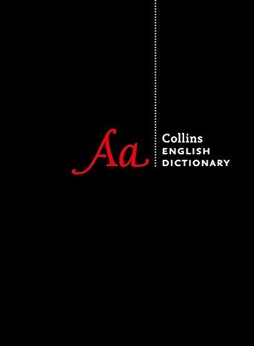 Collins English Dictionary Complete and Unabridged edition: Over 700,000 words and phrases