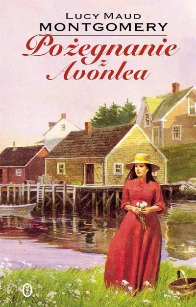 Pożegnanie z Avonlea Montgomery Lucy Maud