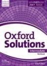 Oxford Solutions Intermediate. Workbook with Online Practice