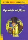 Opowieść wigilijna - lektura z opracowaniem