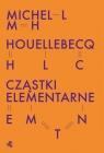Cząstki elementarne Houellebecq Michel
